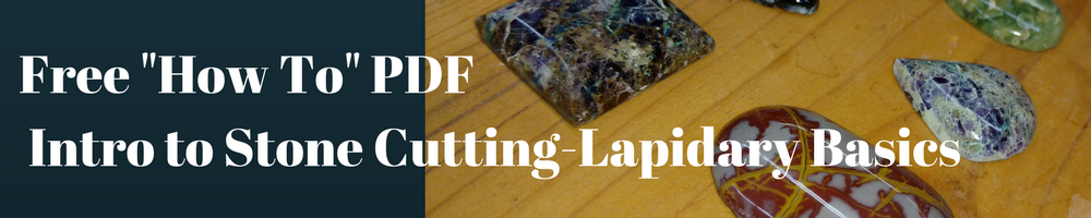 Free 'How To' lapidary basics PDF